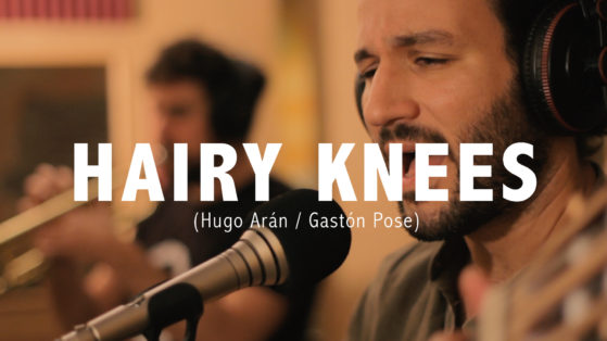 Hairy Knees (Hugo Arán, Gastón Pose) - Brazilian Music Barcelona