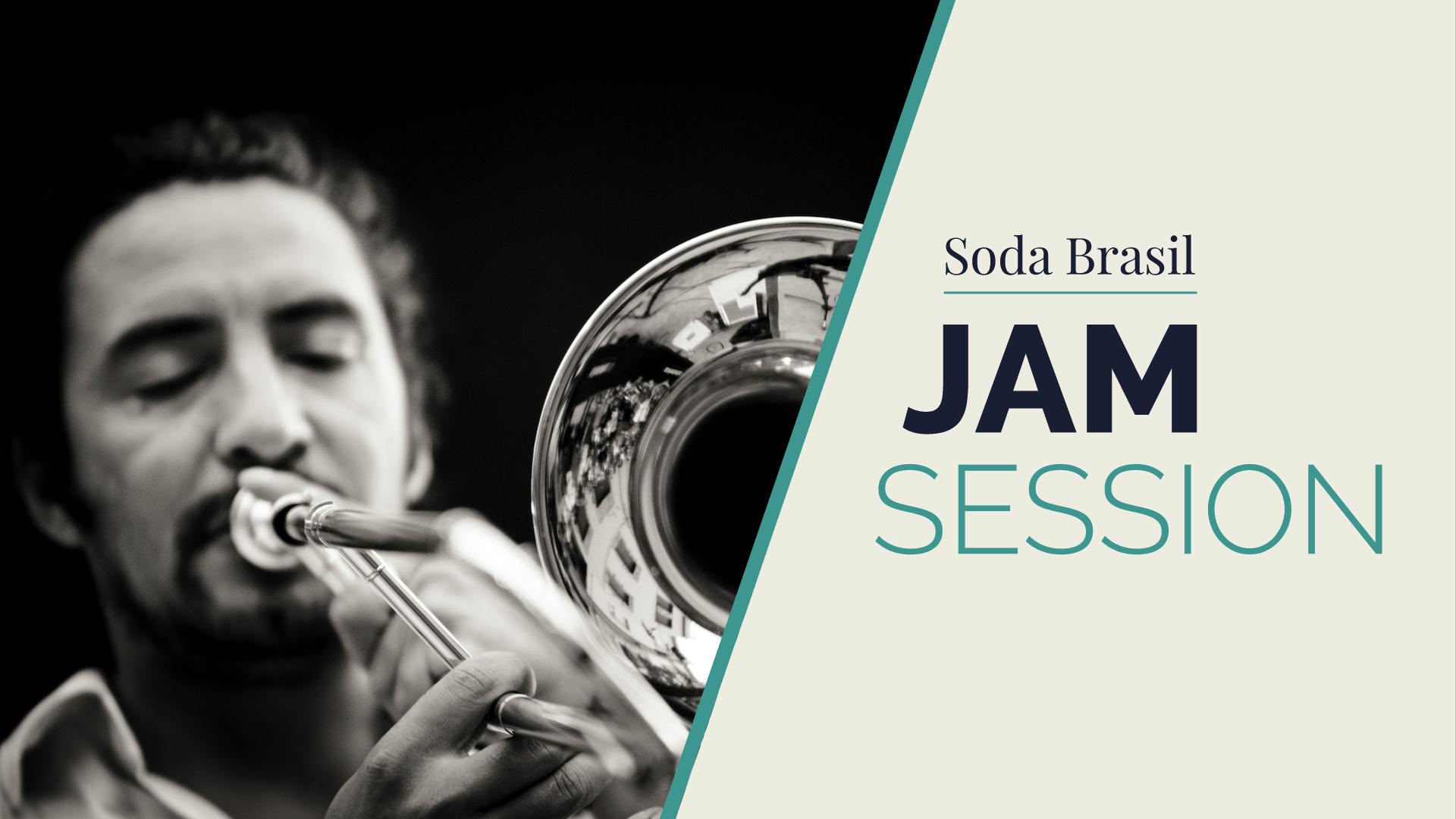 Soda Brazil Jam Session (+ Alexis Ortega)