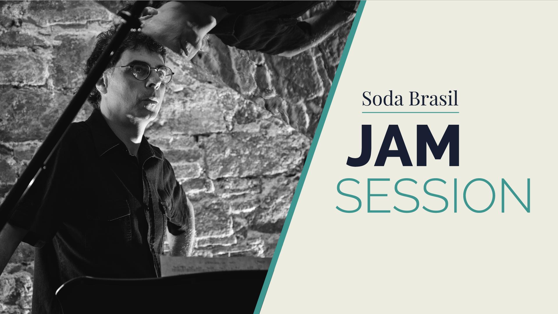 Soda Brazil Jam Session (+ Jaume Vilaseca)