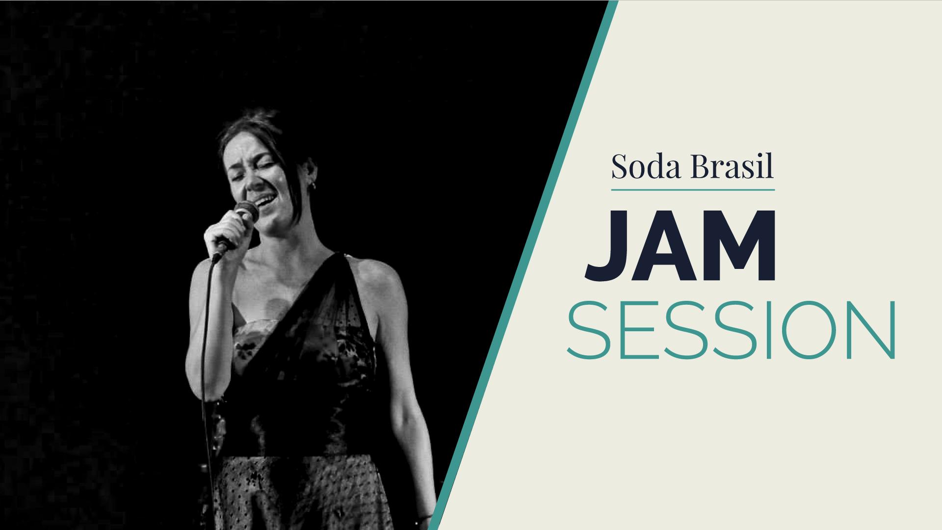 Soda Brazil Jam Session (+ Silvia Orrico)